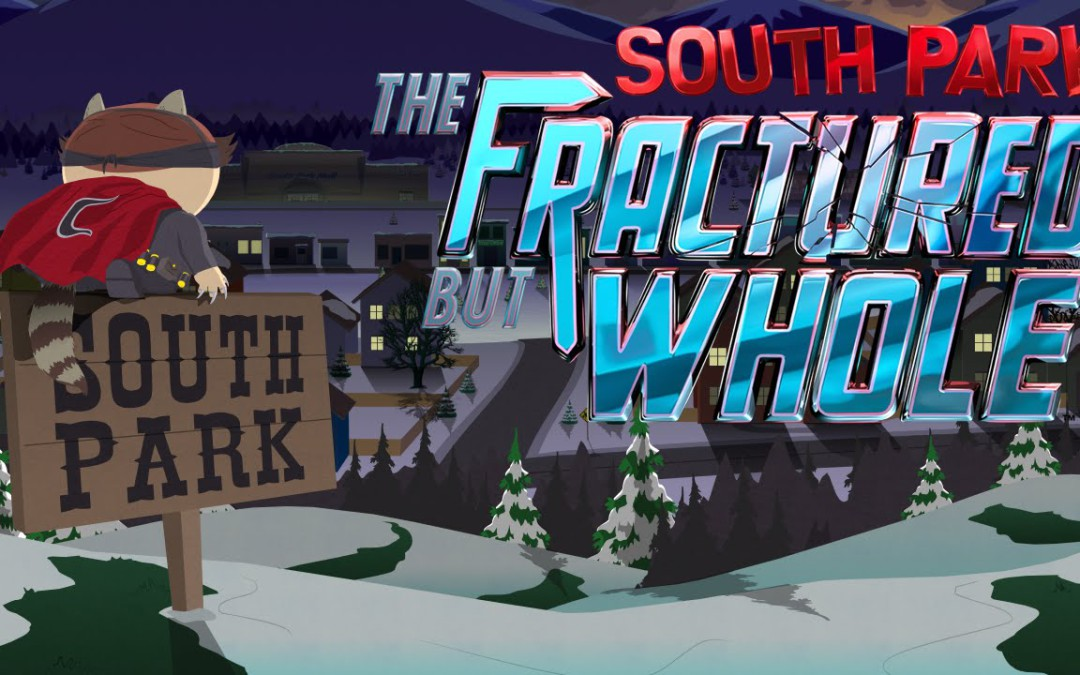 Recensie – South Park: The Fractured but Whole